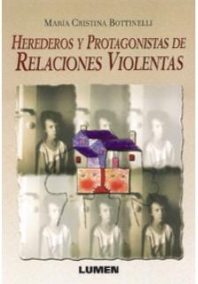 Herederos y protagonistas de relaciones violentas