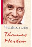 Palabras con Thomas Merton