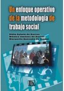 Un enfoque operativo de la metodología de trabajo social