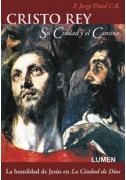 Cristo Rey, su Ciudad y el Camino