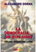 La democracia... ¿un espejismo?