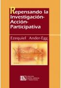 Repensando la Investigación-Acción-Participativa