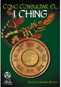 Cómo consultar el I Ching