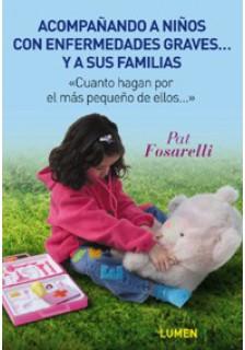 Acompañando a niños con enfermedades graves... y a sus familias