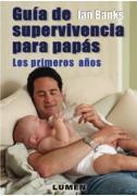 Guía de supervivencia para papás
