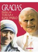 Gracias Meditar con Teresa y Juan Pablo (Tapa blanda)