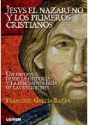 Jesús el nazareno y los primeros cristianos