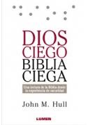 Dios ciego, Biblia ciega