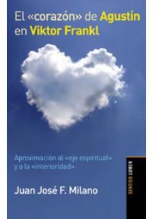 El corazón de Agustín en Viktor Frankl