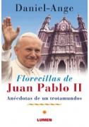 Florecillas de Juan Pablo II