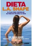 Dieta L.A. Shape