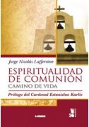 Espiritualidad de comunión, camino de vida
