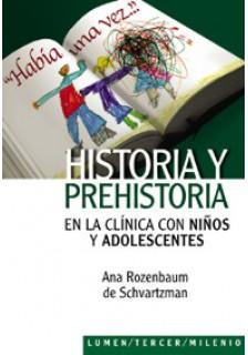 Historia y prehistoria en la clínica con niños y adolescentes