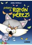 Atrapen al Ratón Pérez!