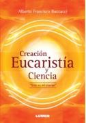 Creación, Eucaristía y Ciencia
