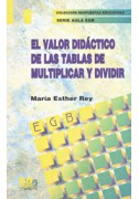 El valor didáctico de las tablas de multiplicar y dividir